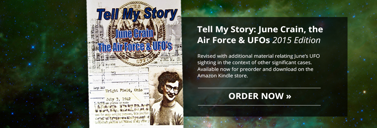 TELL MY STORY: June Crain, the Air Force & UFOs (2015 Edition) - On sale now!