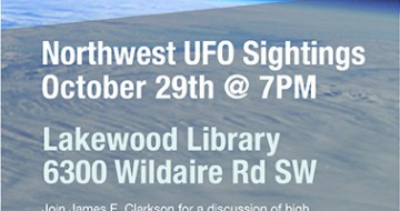 James Clarkson - Northwest UFO Sightings event - October 29th at the Lakewood Library